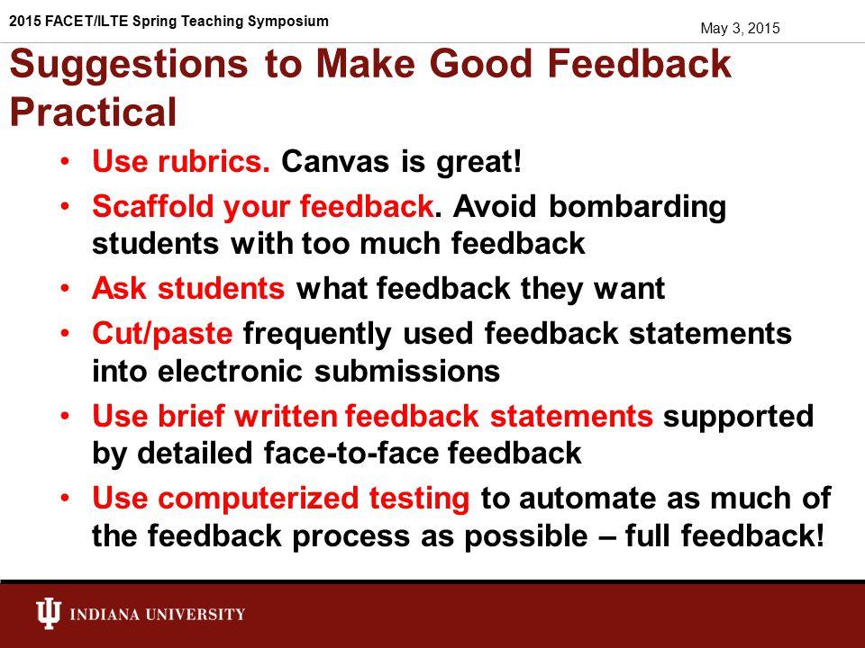 Suggestions to Make Good Feedback Practical