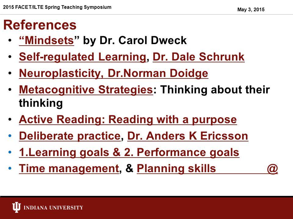 References Mindsets by Dr. Carol Dweck