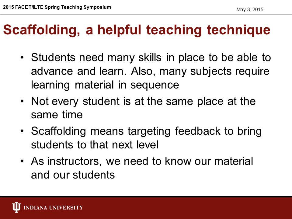 Scaffolding, a helpful teaching technique