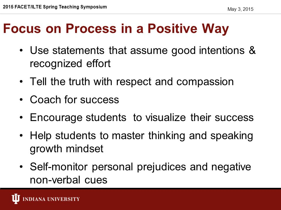 Focus on Process in a Positive Way