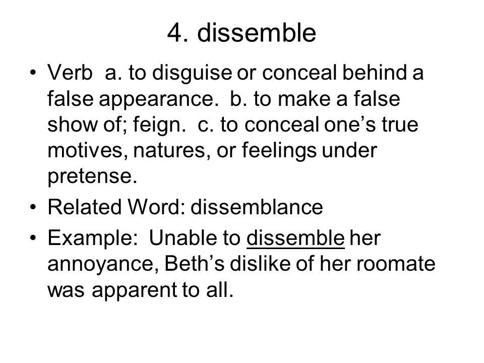 4. dissemble