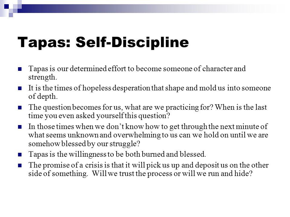 Tapas: Self-Discipline