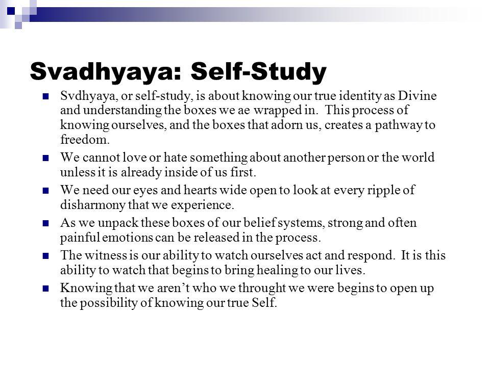 Svadhyaya: Self-Study