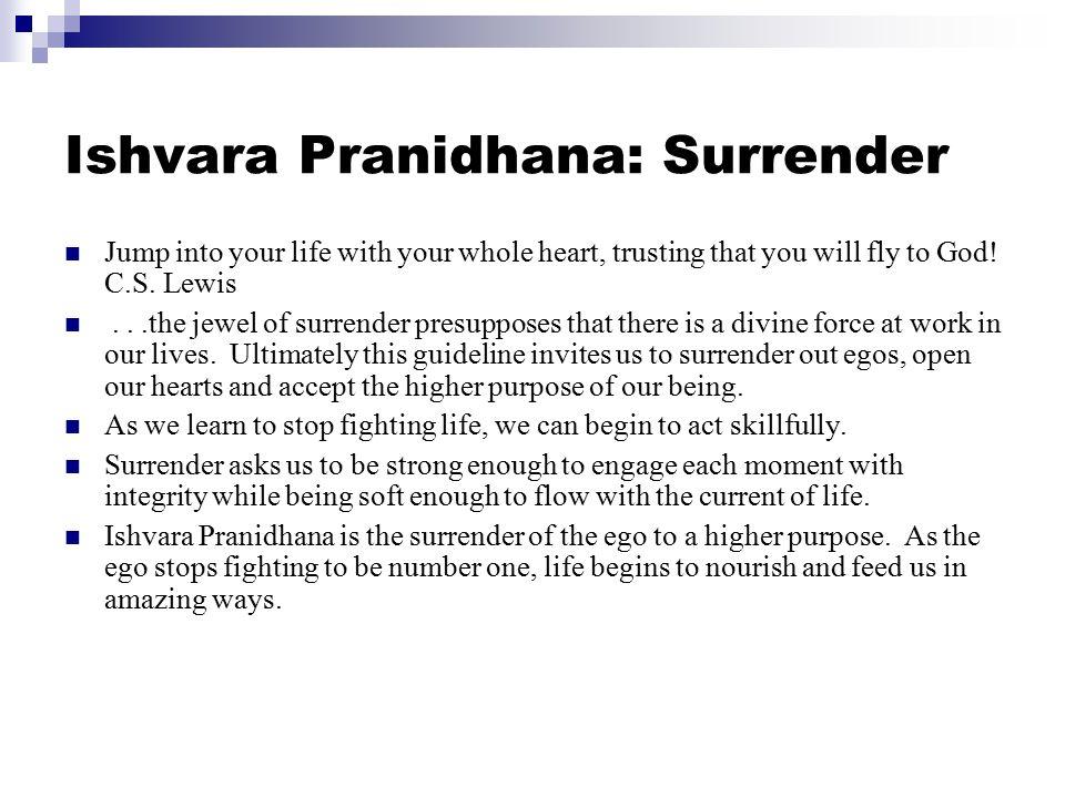 Ishvara Pranidhana: Surrender