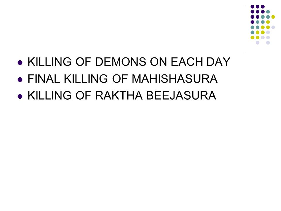 KILLING OF DEMONS ON EACH DAY