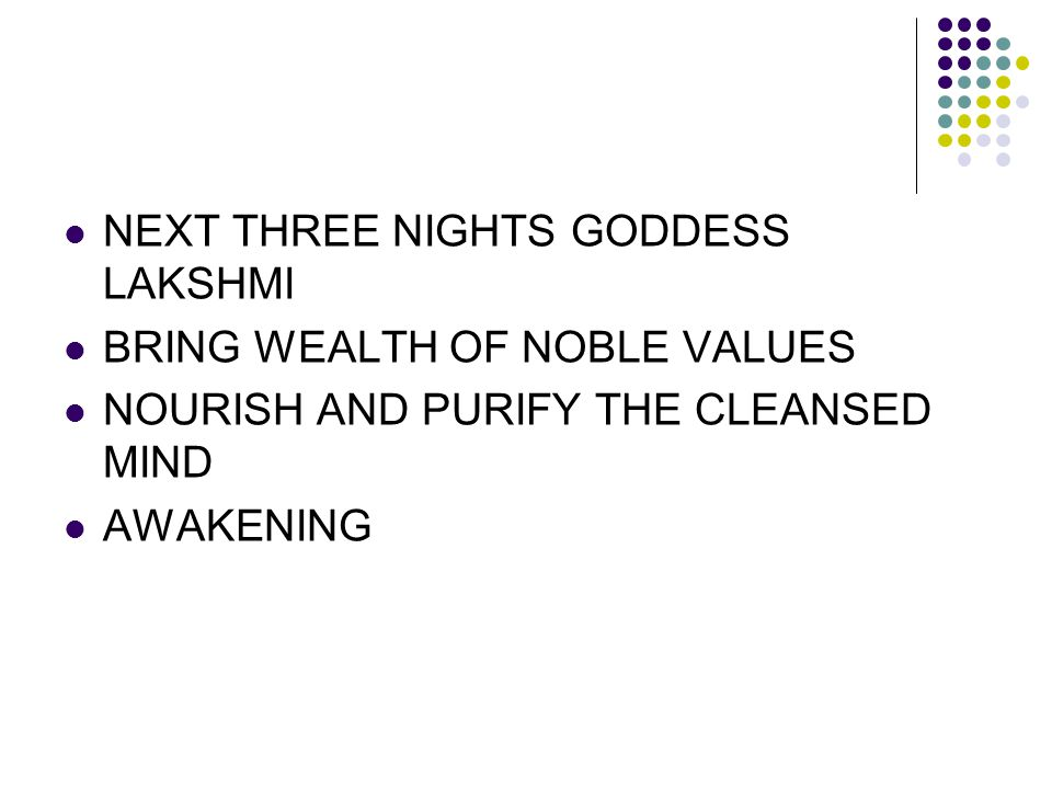 NEXT THREE NIGHTS GODDESS LAKSHMI