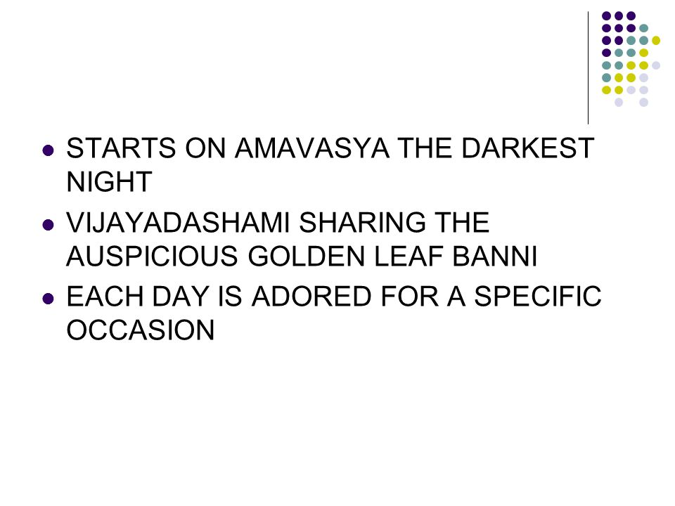 STARTS ON AMAVASYA THE DARKEST NIGHT