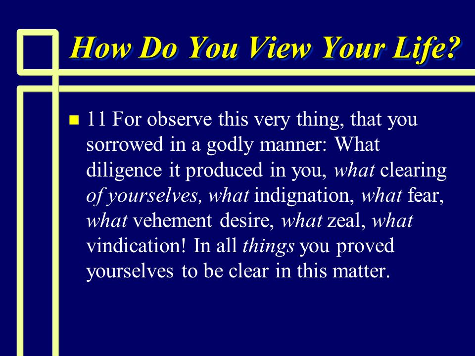 How Do You View Your Life