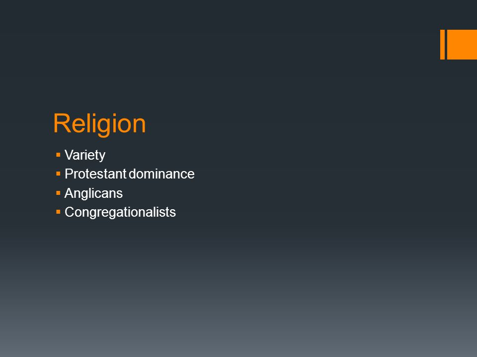 Religion Variety Protestant dominance Anglicans Congregationalists