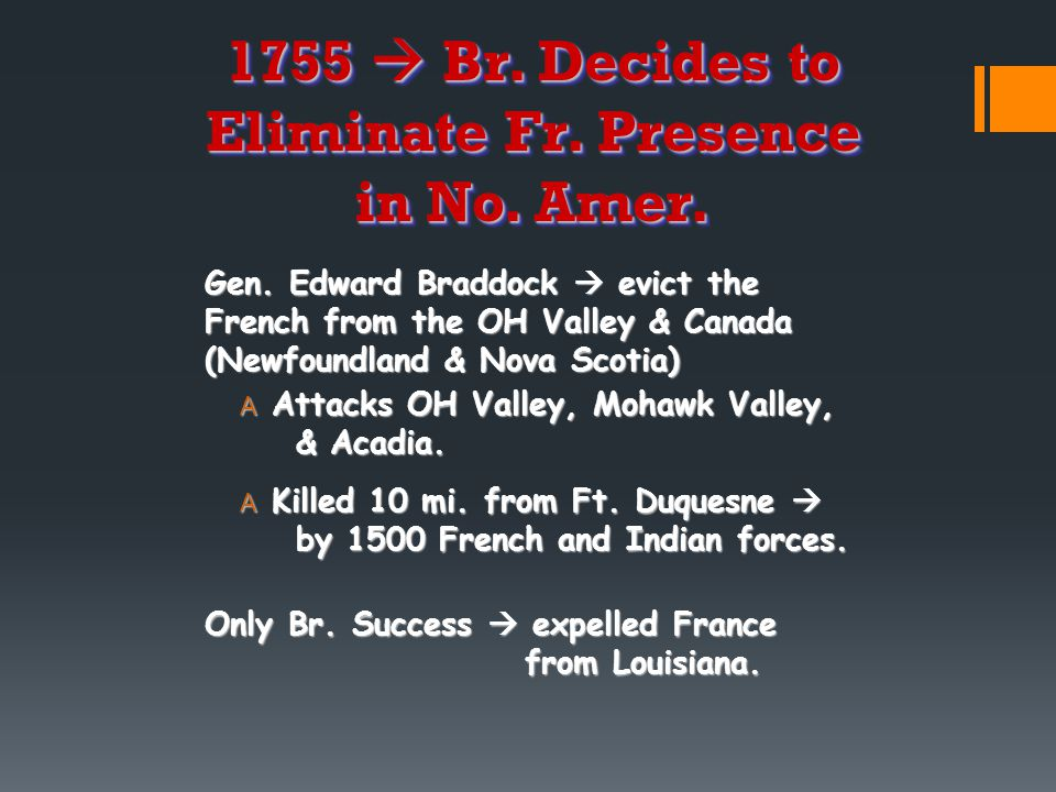 1755  Br. Decides to Eliminate Fr. Presence in No. Amer.