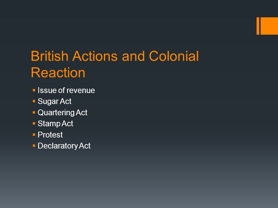 British Actions and Colonial Reaction
