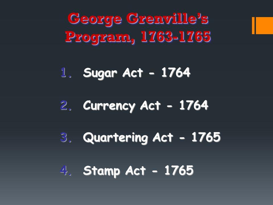 George Grenville's Program, 1763-1765