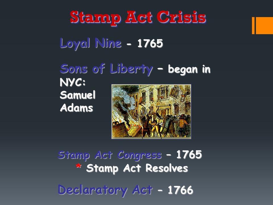 Stamp Act Crisis Loyal Nine - 1765