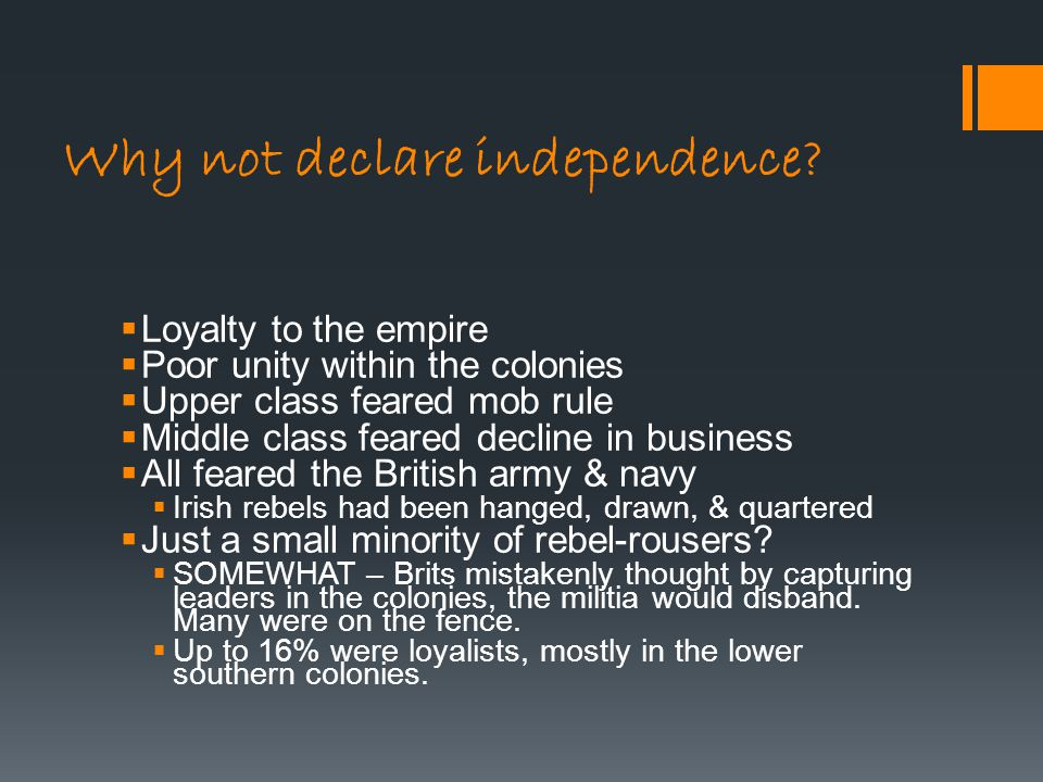 Why not declare independence