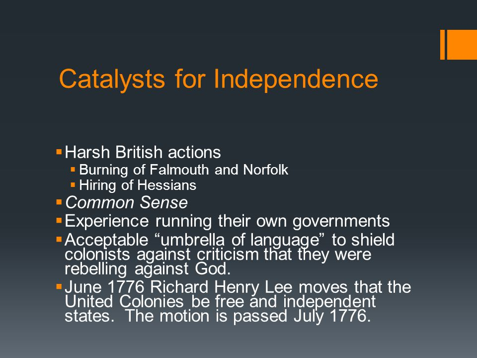Catalysts for Independence