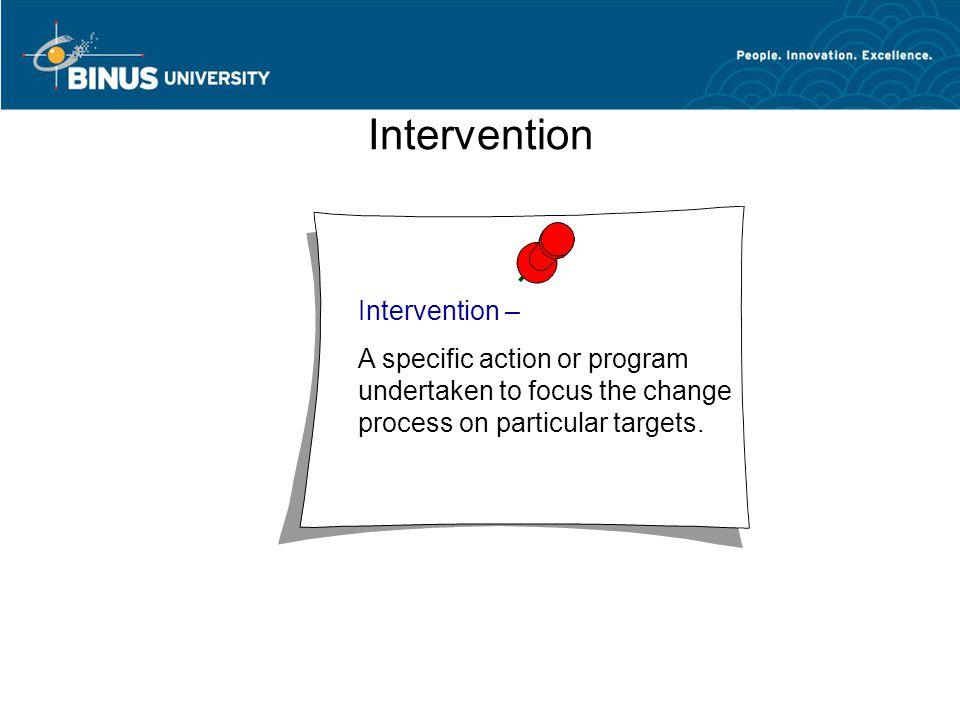 Intervention Intervention –