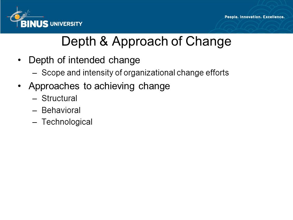 Depth & Approach of Change