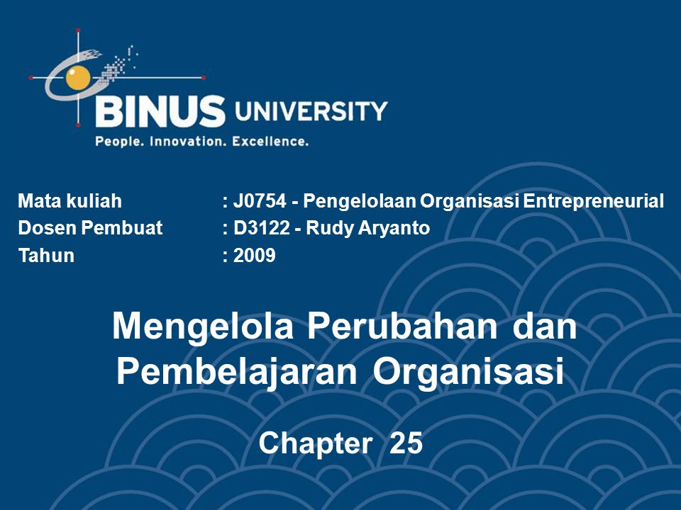 Mengelola Perubahan dan Pembelajaran Organisasi Chapter 25
