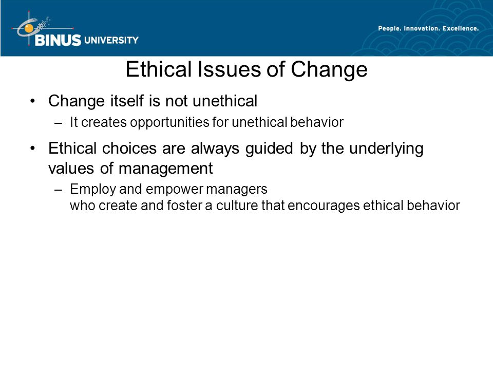 Ethical Issues of Change
