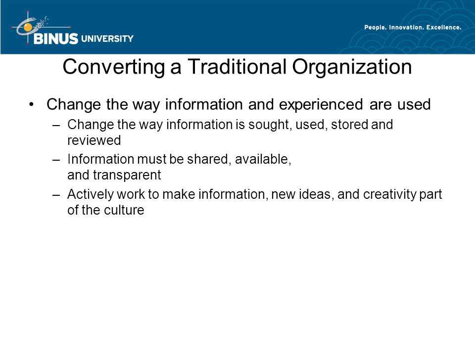 Converting a Traditional Organization