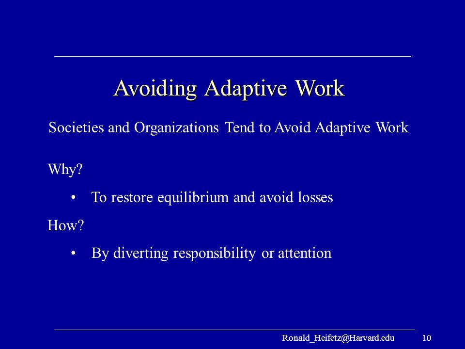 Avoiding Adaptive Work