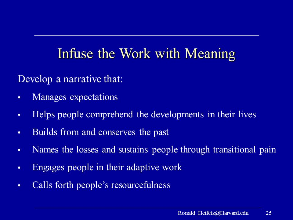 Infuse the Work with Meaning