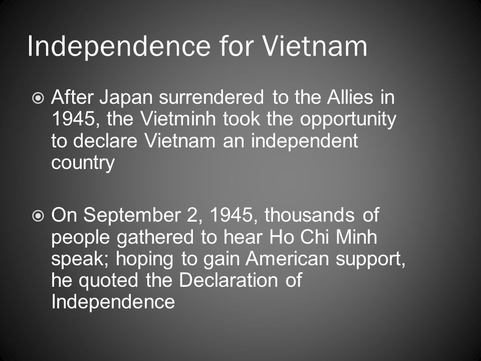 Independence for Vietnam