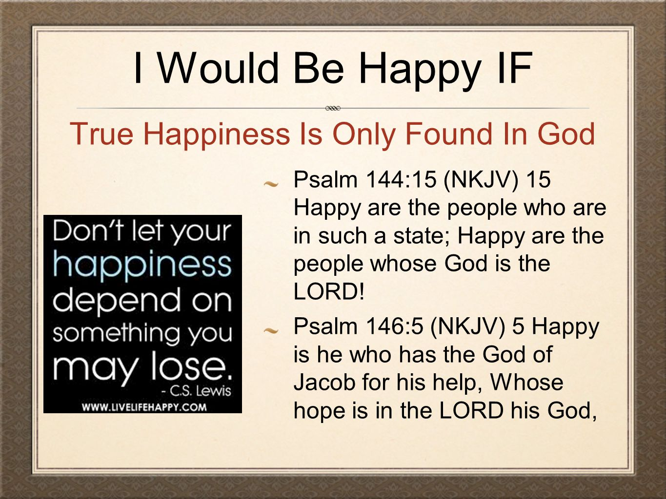 True Happiness Is Only Found In God
