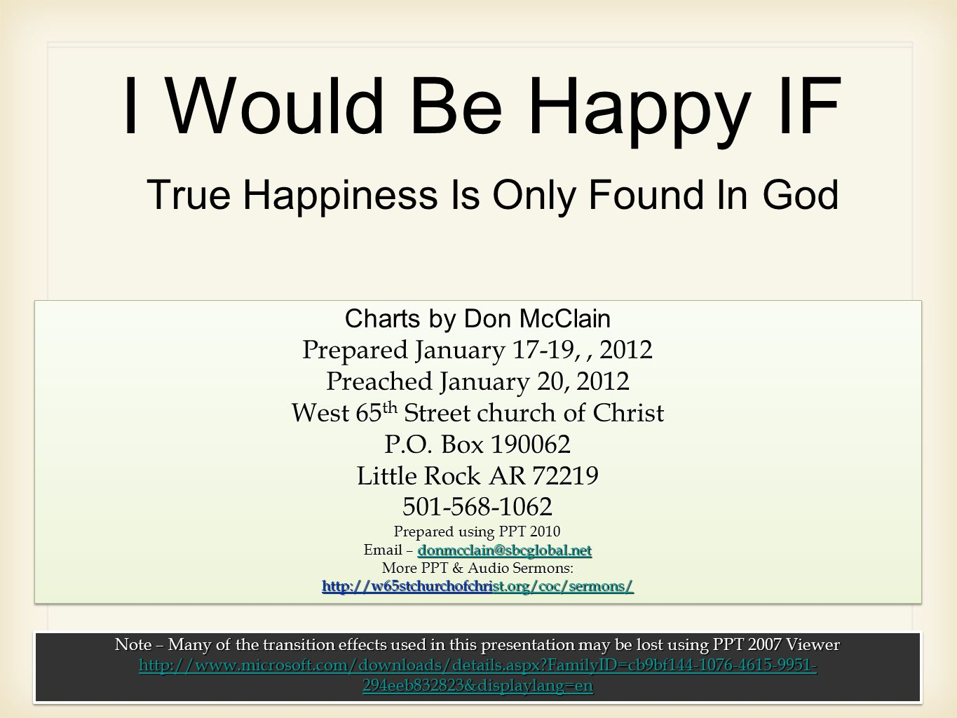 I Would Be Happy IF True Happiness Is Only Found In God