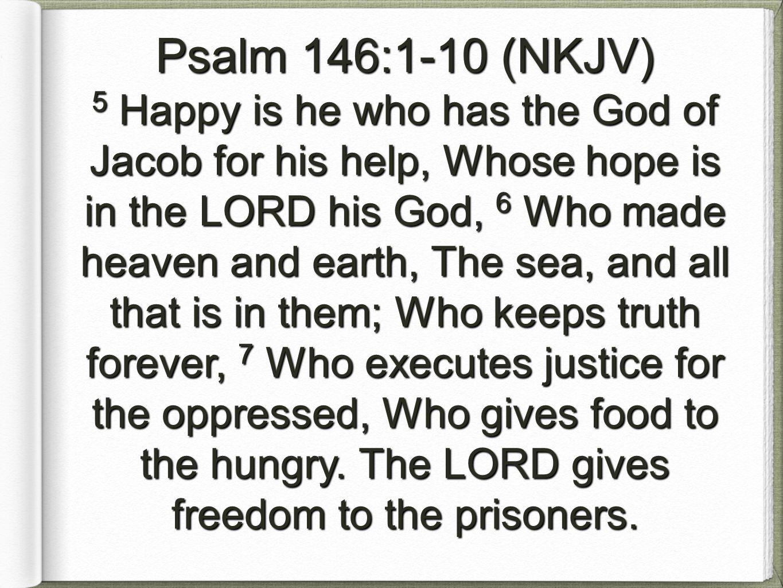 Psalm 146:1-10 (NKJV)
