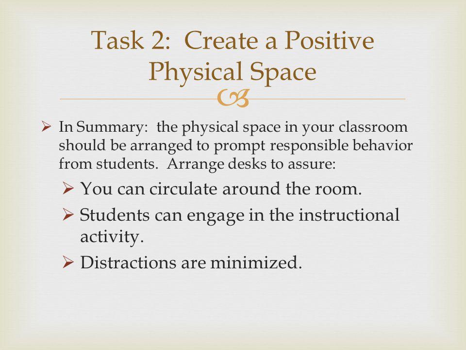 Task 2: Create a Positive Physical Space