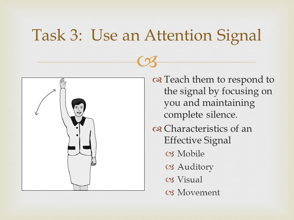Task 3: Use an Attention Signal