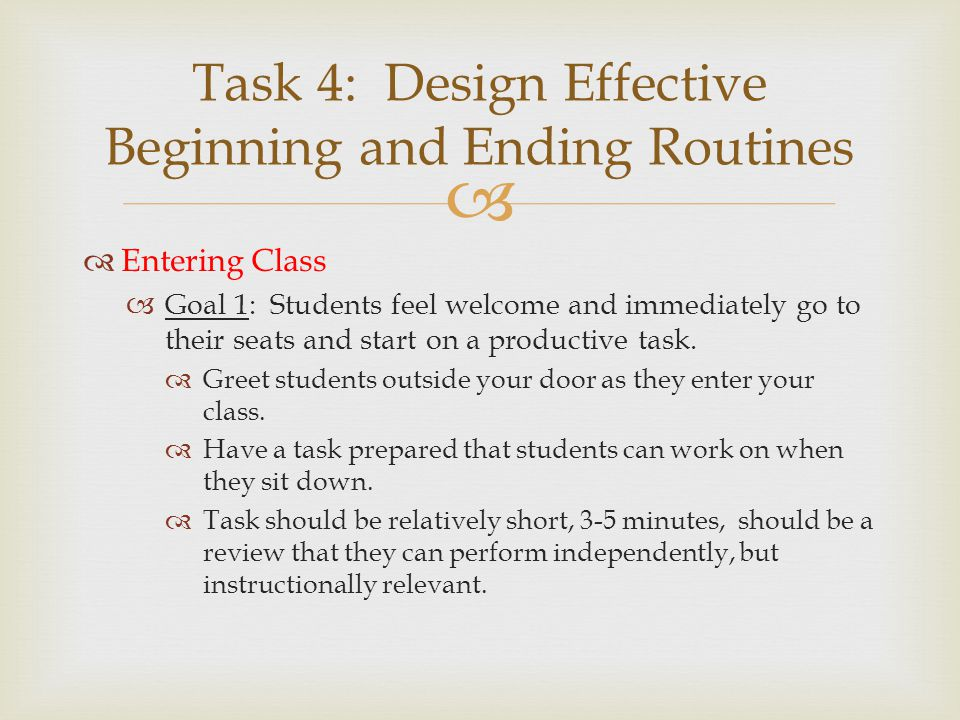 Task 4: Design Effective Beginning and Ending Routines