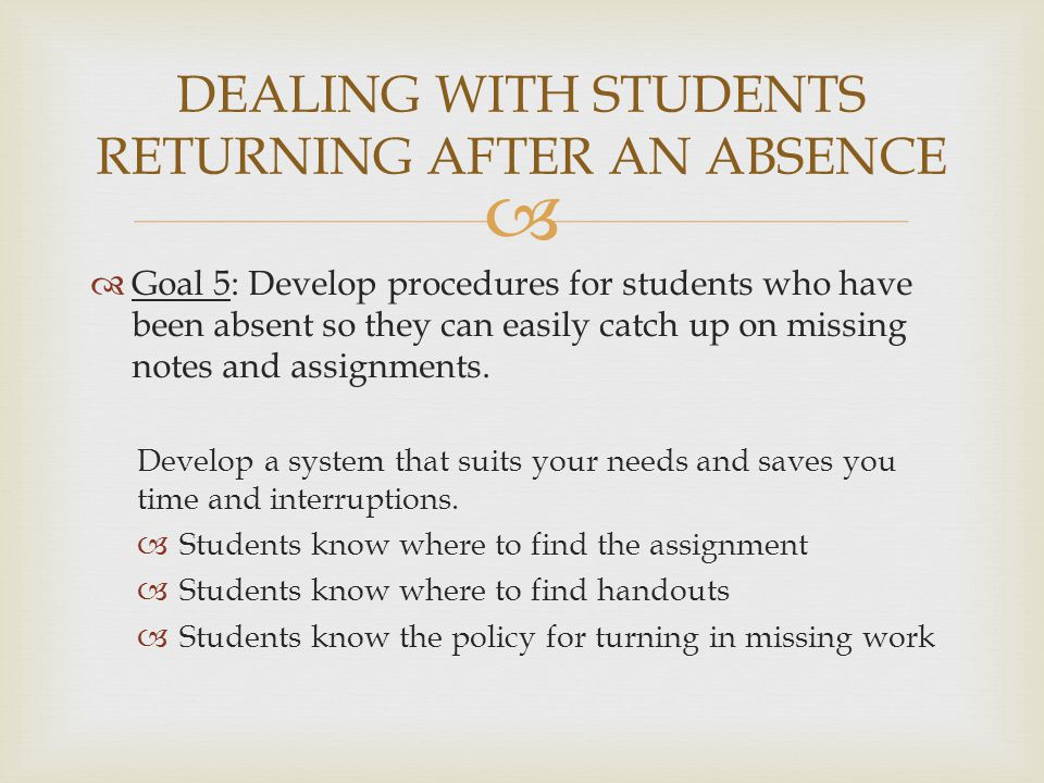 DEALING WITH STUDENTS RETURNING AFTER AN ABSENCE