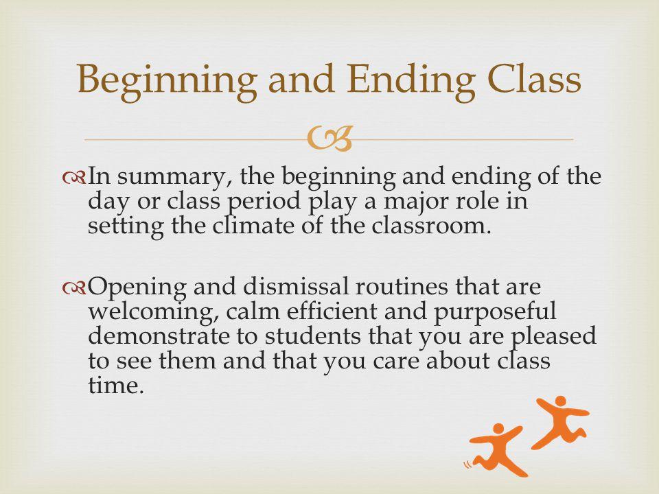 Beginning and Ending Class
