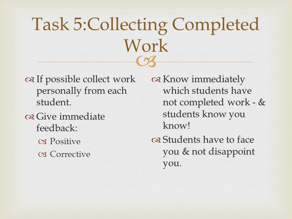 Task 5:Collecting Completed Work