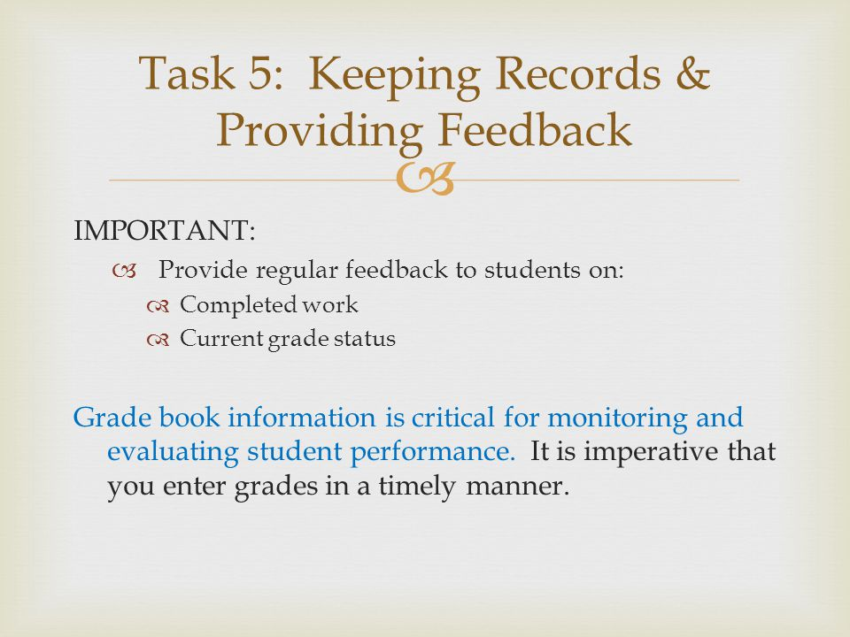 Task 5: Keeping Records & Providing Feedback
