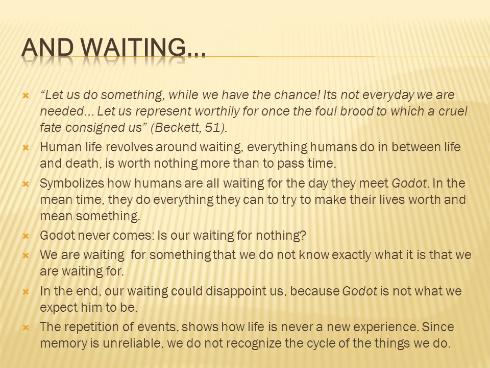 And Waiting...