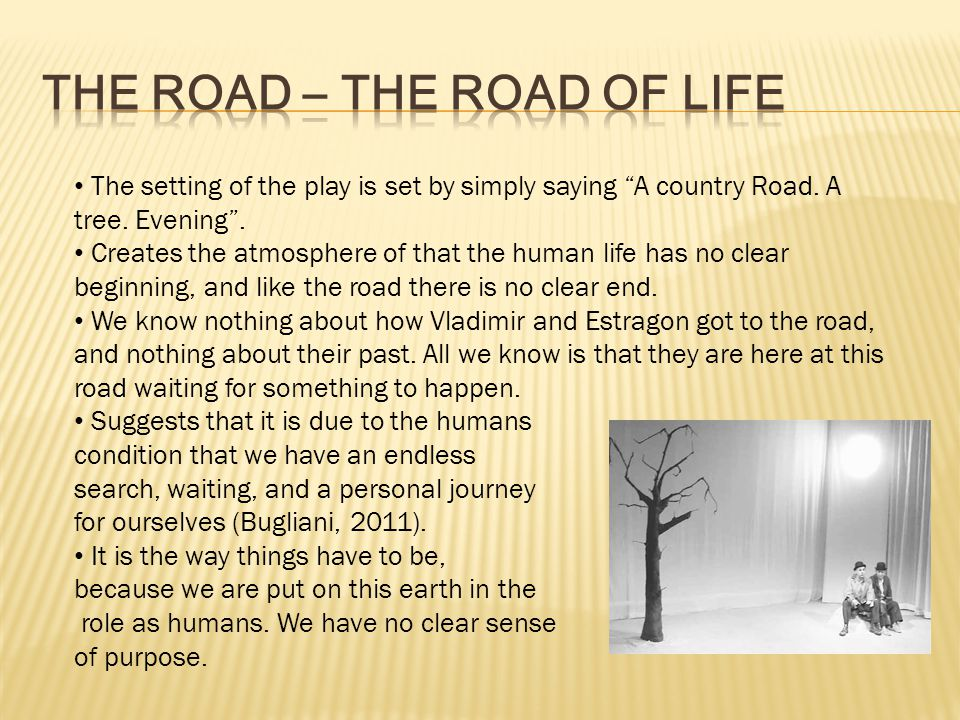 The Road – The Road of Life