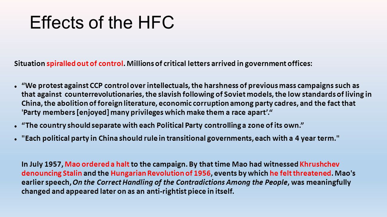 Effects of the HFC Situation spiralled out of control. Millions of critical letters arrived in government offices: