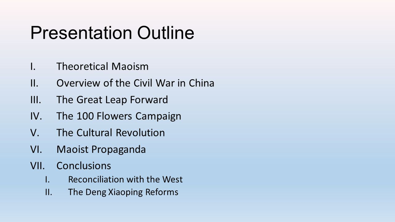 Presentation Outline Theoretical Maoism