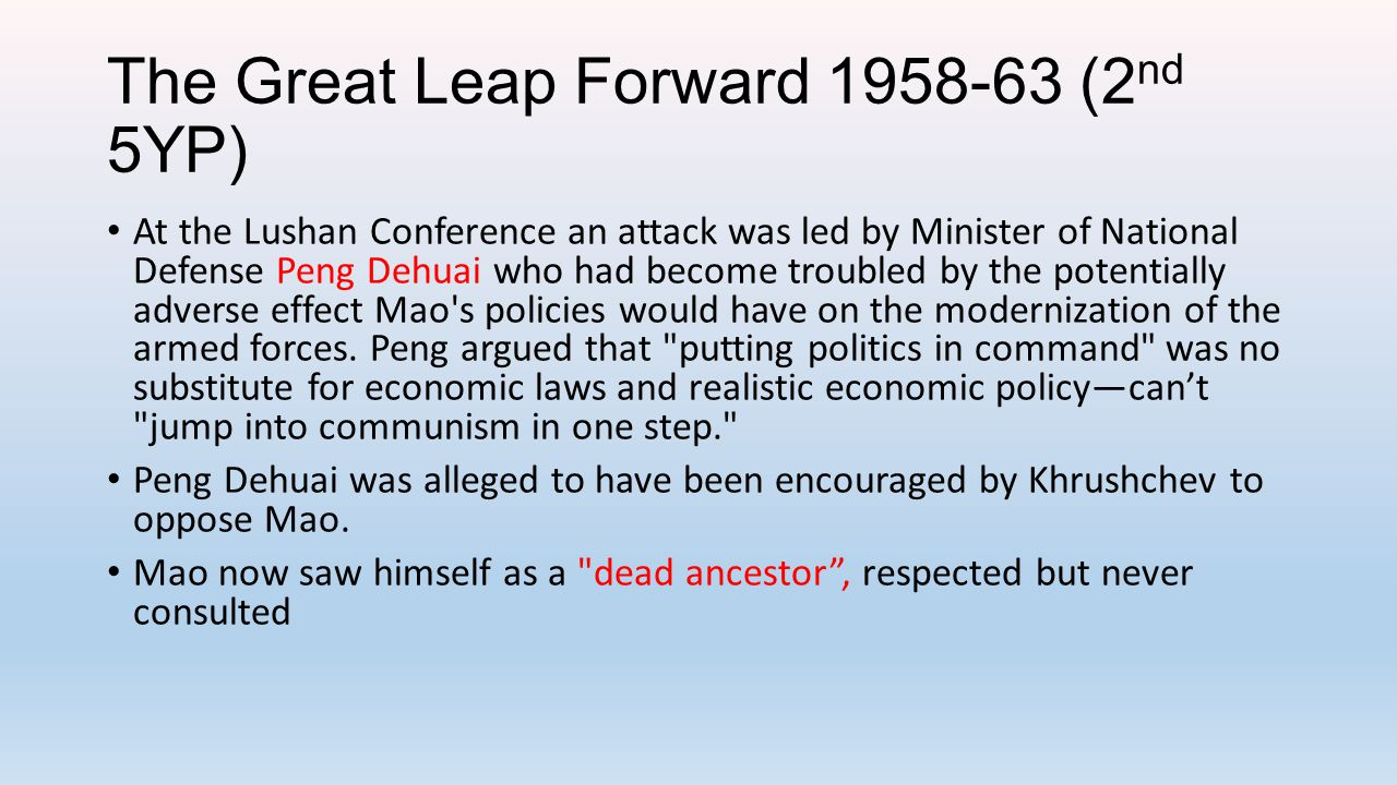 The Great Leap Forward 1958-63 (2nd 5YP)