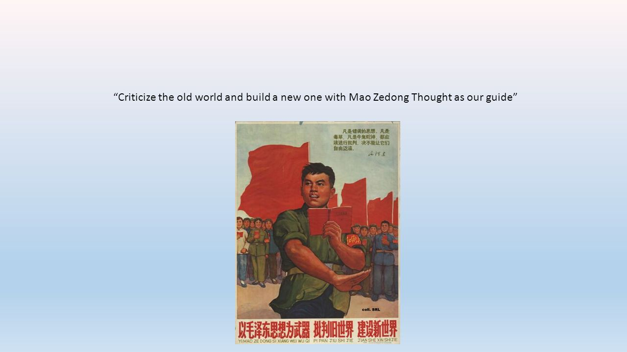 Criticize the old world and build a new one with Mao Zedong Thought as our guide