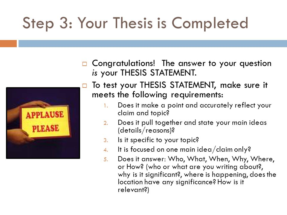 Step 3: Your Thesis is Completed