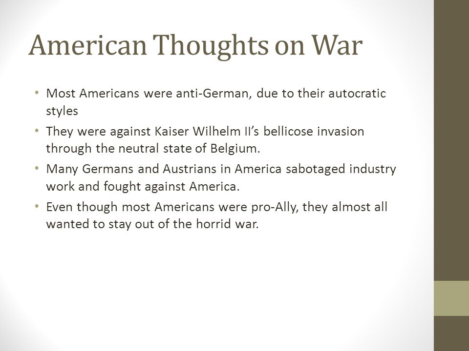 American Thoughts on War