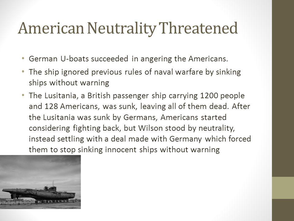 American Neutrality Threatened