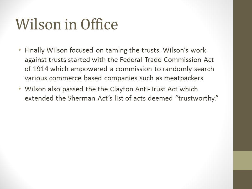 Wilson in Office