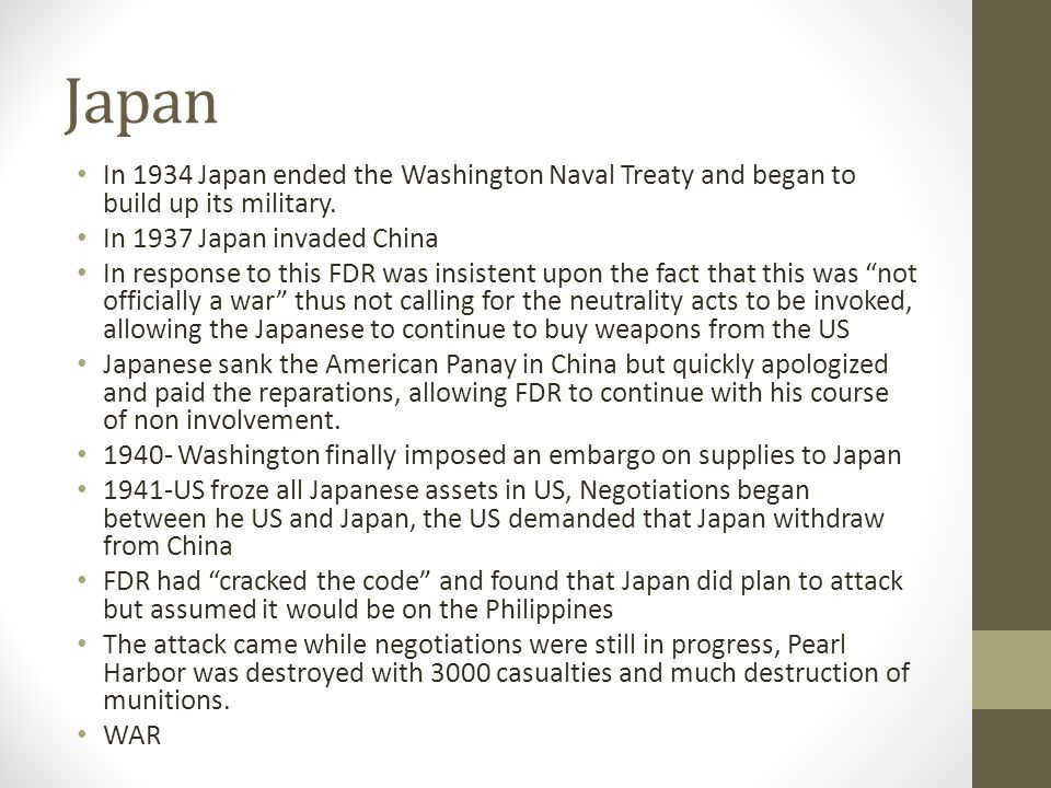 Japan In 1934 Japan ended the Washington Naval Treaty and began to build up its military. In 1937 Japan invaded China.