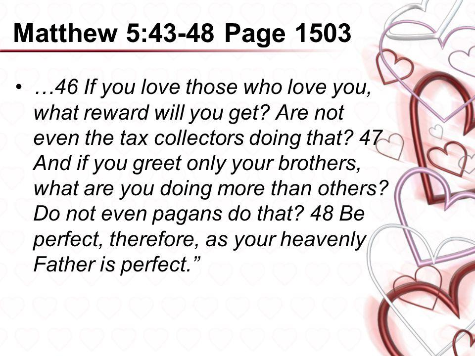 Matthew 5:43-48 Page 1503