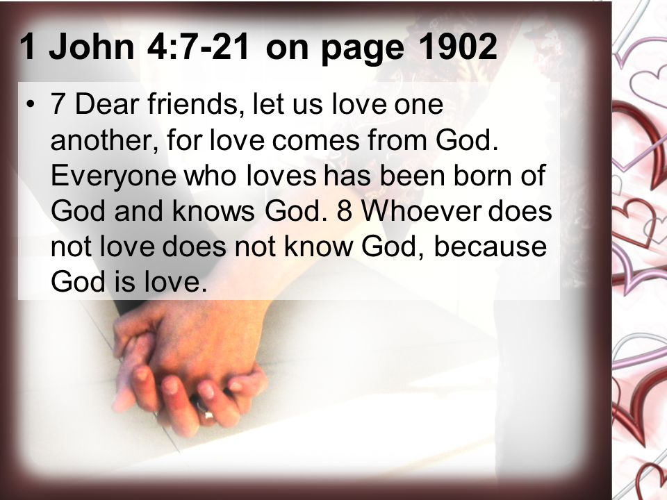 1 John 4:7-21 on page 1902